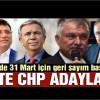İşte CHP'nin belediye başkan adayları!