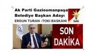 Ak Parti Gaziosmanpaşa Belediye Başkan Adayı Ergün Turan