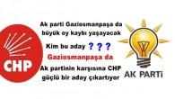 Gaziosmanpaşa da Ak partinin karşısına CHP güçlü bir aday çıkartıyor
