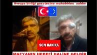 Avrupa birliği gazetesine muhabirine saldırı