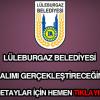 Lüleburgaz Belediyesi personel alımı yapıyor