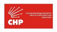 CHP Bayrampaşa MECLİS ÜYELERİ AÇIKLANDI