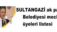 SULTANGAZİ ak parti Belediyesi meclis üyelerilistesi
