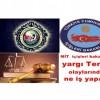 MİT içişleri bakanlığı yargı adalet bakanlığı terör olaylarında ne iş yapar.