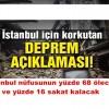 10 yıl içinde İstanbul da 7'den büyüklüğünde deprem olacak