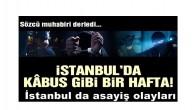 İstanbul da asayiş olayları