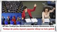AP'den Türkiye'yle Müzakerelerin Askıya Alınmasına Onay