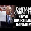 Kılıçdaroğlu: Hayal kırıklığına uğradım