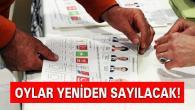 Ankara ve İstanbul'da geçersiz oylar yeniden sayılacak