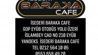 "İSEDERİ BARAKA CAFE""de"