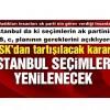 İstanbul seçim sonuçları iptal edildi! YSK'dan çok tartışılacak karar…
