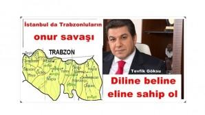 İstanbul da Trabzonluların onur savaşı