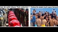 'Mehmedimiz Suriye,de şehit olurken Suriyeliler Türkiye de nargile ve Türk kızlarıyla geziyor'