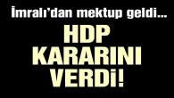 HDP'den Öcalan mektubu açıklaması: Seçim stratejimizde değişiklik yok