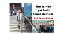 Ebediyete uğurladığımız ağabeyimiz Arif Enver Rehak'ın cenaze namazına Sevenleri katıldı