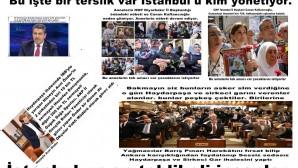 Bu işte bir terslik var İstanbul u kim yönetiyor.