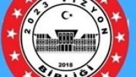 2023 Vizyon Birliği il ve ilçeler bazın da kuruldu.
