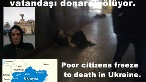 Poor citizens freeze to death in Ukraine.
