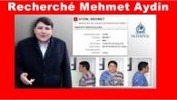 Recherché Mehmet Aydin