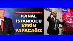 Cumhurbaşkanı Recep Tayyip Erdoğan ile İBB Başkanı Ekrem İmamoğlu Kanal İstanbul' siyasi kavgasını kim kazanacak