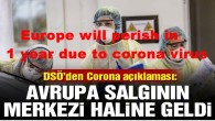 Europe will perish in 1 year due to corona virus