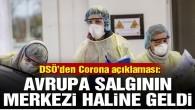 Avrupa Corona virüsü yüzünden 1 yıl içinde telef olacak