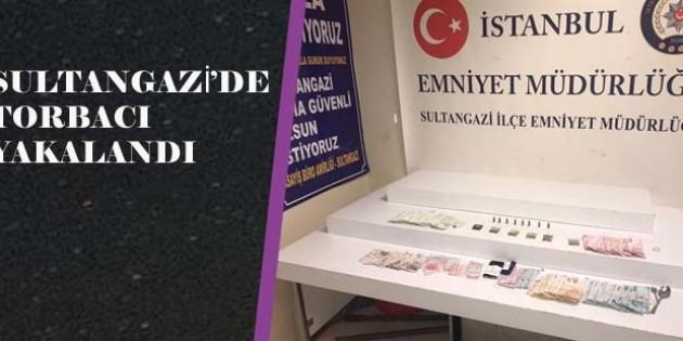 Sultangazi'de torbacı yakalandı.