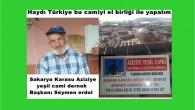 Haydı Türkiye bu camiyi el birliği ile yapalım