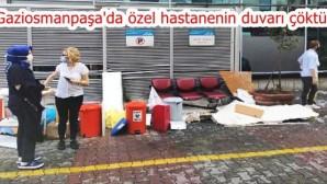 Gaziosmanpaşa'da özel hastanenin duvarı çöktü!