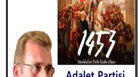 """İstanbul"""" un Fethi Kutlu olsun Adalet partisi İstanbul İl ve İlçe Başkanları"""