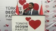 """TÜRKİYE DEĞİŞİM PARTİSİ'NDE UYUMAK YOK"""""""