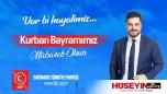 Hüseyin Baş Bağımsız Türkiye Partisi Genel Başkanı Kurban Bayramı Mesajı
