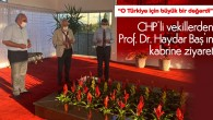 CHP'li vekillerden Prof. Dr. Haydar Baş'ın kabrine ziyaret