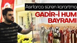 Gadir-i Hum Bayramı…