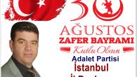 Adalet Partisi 30 Ağustos Zafer Bayramınızı Kutlar