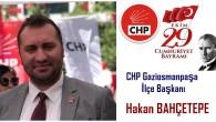 Hakan Bahçetepe CHP Gaziosmanpaşa İlçe Başkanı
