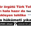 fetö terör örgütü Türk Telekom da adamları hala hazır da faaliyetteler. 2019 bekleyen tehlike