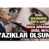 Erdoğan'dan sert tepki: Yazıklar olsun