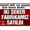 Türkiye de ne var ne yok satın zaten halk kendi malına sahip çıkma aklı yok