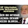 Karamollaoğlu: Eğer bu iktidar kazara devam edecek olursa…