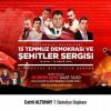 15 Temmuz Demokrasi ve Şehitler Sergisi