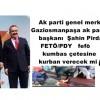 Ak parti genel merkez ve Cumhurbaşkanı Recep Yayyip Erdogan İST. Gaziosmanpaşa ak parti ilçe başkanı Şahin Pirdal'ı FETÖ/PDY fefö kumbas çetesine kurban verecek mi