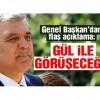 SP lideri Karamollaoğlu: Gül ile bir araya geleceğiz