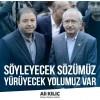 Ali Kılıç'tan Kılıçdaroğlu'na destek