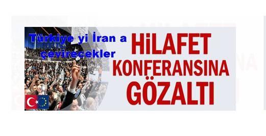 hilafet-konferansina-gozalti-0403171200_m2
