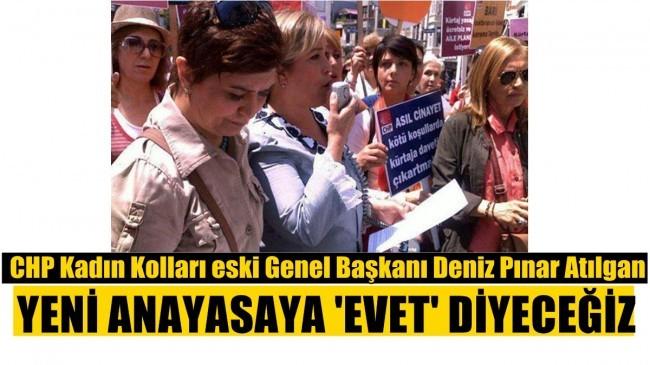 CHP Kadın Kolları eski Genel Başkanı Deniz Pınar Atılgan